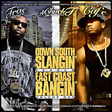 Chuck T - Down South Slangin' vs. East Coast Bangin ...