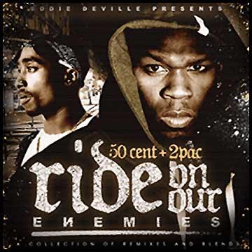 50 cent amp 2pac ride on our enemies mixtapetorrentcom
