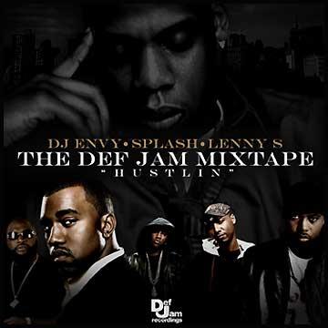 DJ Envy & Splash - The Def Jam Mixtape: Hustlin'   MixtapeTorrent.com