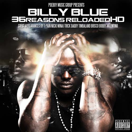 Billy Blue – 36 Reasons Reloaded HD (Mixtape)