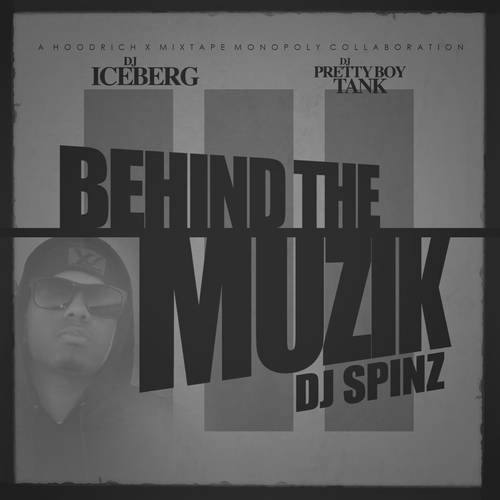 DJ Iceberg, DJ Pretty Boy Tank & DJ Spinz - Behind The Muzik