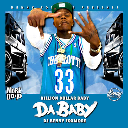 Dababy Amp Dj Benny Foxmore Billion Dollar Baby