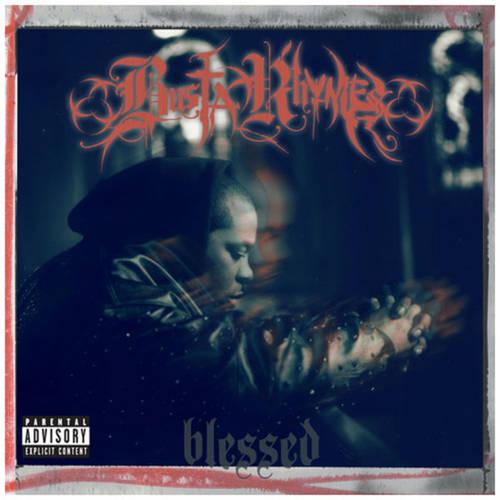 Busta Rhymes - Blessed (Unreleased)