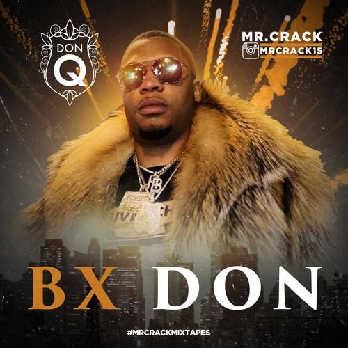 Mr. Crack & Don Q - BX Don