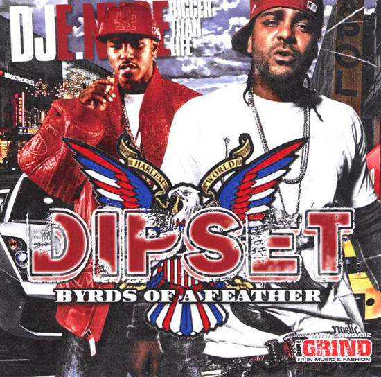 DJ Enyce & Dipset - Byrds Of A Feather