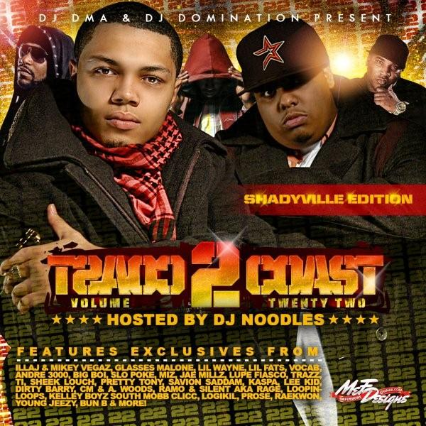 DJ DMA & DJ Domination - Coast 2 Coast Vol 22 (Hosted By ...
