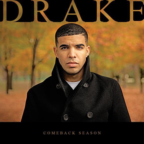 Drake - Comeback Season / DJ Smallz & Drake - Room For Improvement ...