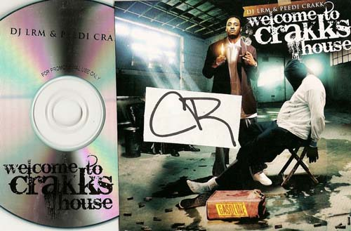 Peedi Crakk - DJ LRM - Welcome To Crakks House