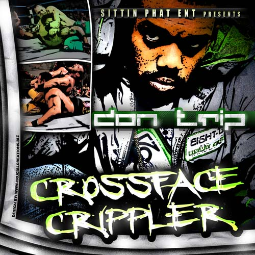 Don Trip – Crossface Crippler [Mixtape]