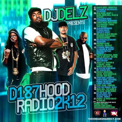 Download Dj Dollar Bill: DJ Delz - D187 Hood Radio 2K12