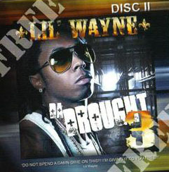 Lil wayne da drought 3 (2cd) | mixtapetorrent. Com.