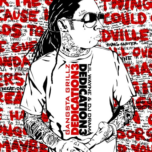 DJ Drama & Lil Wayne - Dedication 3