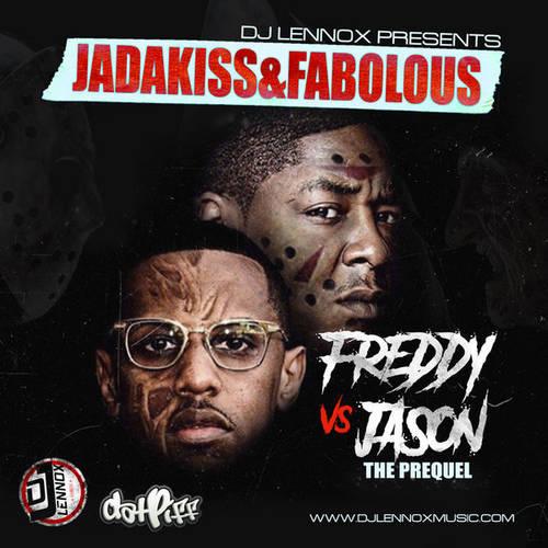 DJ Lennox Presents Jadakiss & Fabolous - Freddy Vs Jason The Prequel