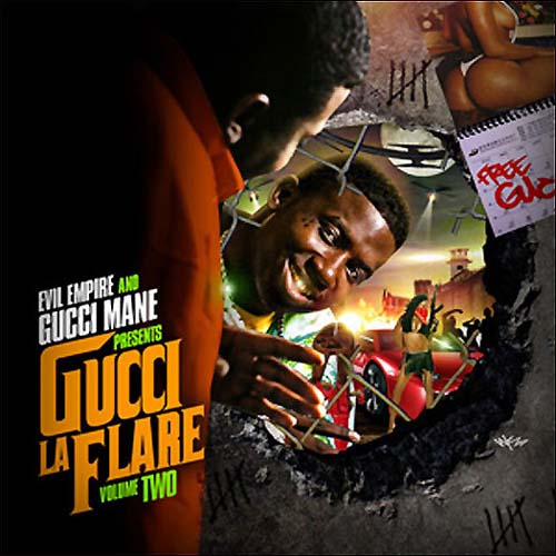 Evil Empire And Gucci Mane Present - Gucci LaFlare Vol 2