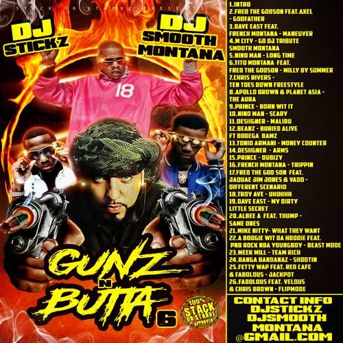 DJ Stickz & DJ Smooth Montana - Gunz N Butta 6