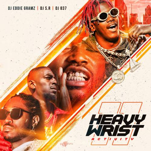 DJ Eddie Gramz, DJ S.R. & DJ 837 – Heavy Wrist Activity 11