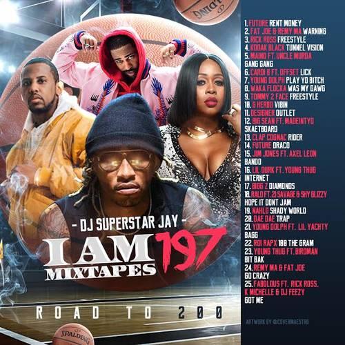 Iam A Rider Lambogini Song Download: Superstar Jay - I Am Mixtapes 197