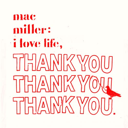 mac miller i love life thank you