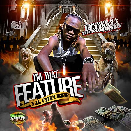Trap-A-Holics & Lil Chuckee - I'm That Feature-2010-MIXFIEND