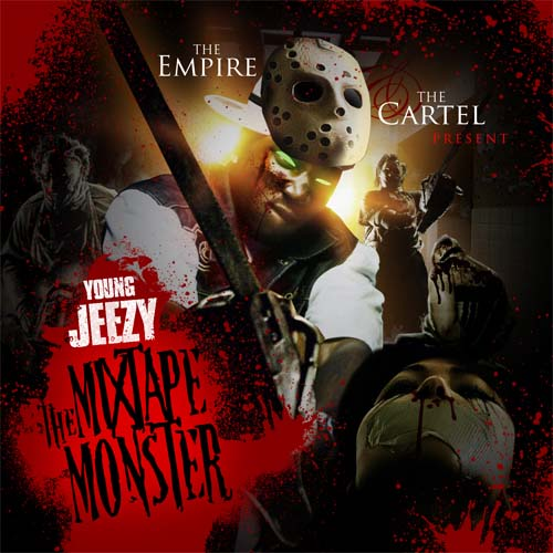 The Empire, The Cartel & Young Jeezy - The Mixtape Monster ...