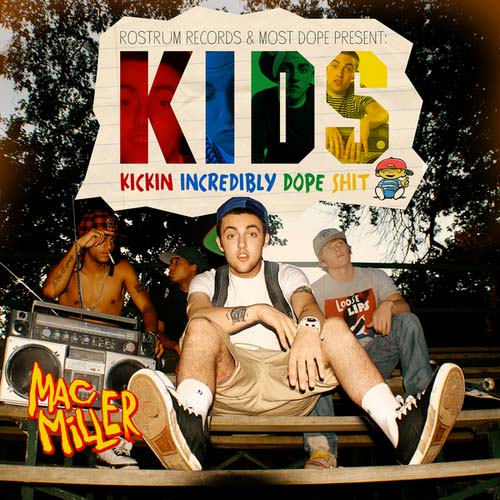 Mac Miller - KIDS | MixtapeTorrent.com