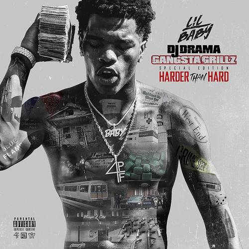 DJ Drama Presents Lil Baby - Harder Than Hard (Gangsta Grillz)