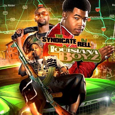 Dj Rell The Syndicate Present Louisiana Boyz Mixtapetorrentcom