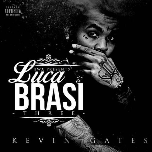 Kevin Gates - Luca Brasi 3   MixtapeTorrent com