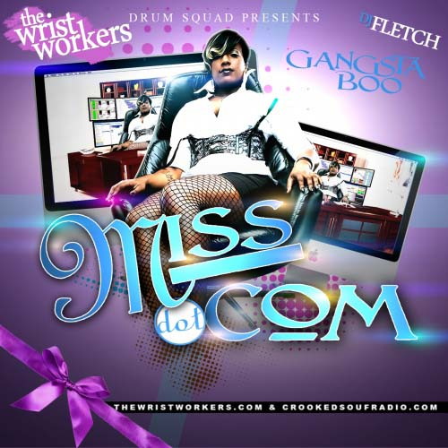 DJ Fletch & Gangsta Boo - Miss Dot Com | MixtapeTorrent com