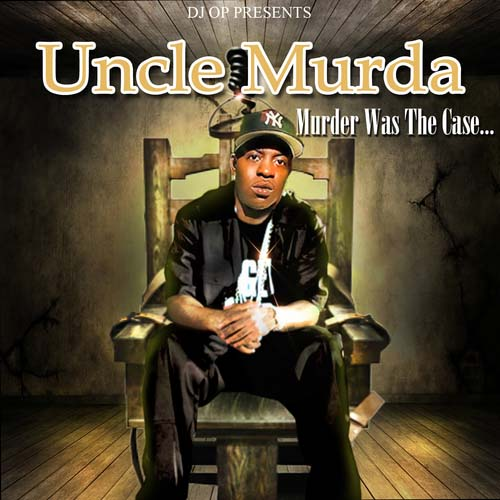 uncle murda murder was the case