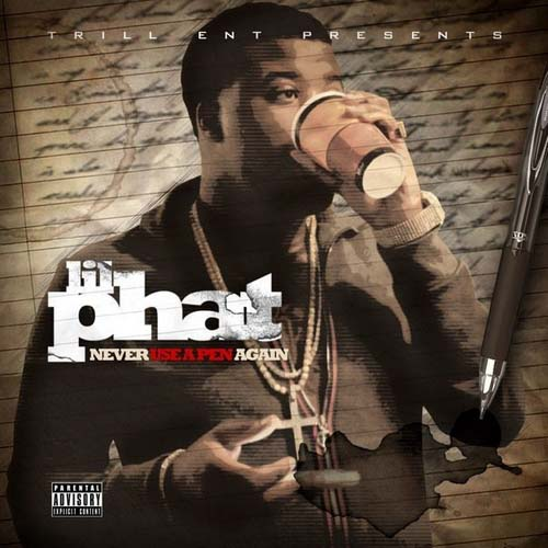 lil phat never use a pen again