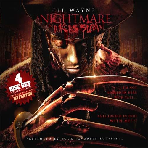 Lil Wayne - Nightmare On Rikers Island | MixtapeTorrent.com