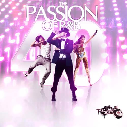 dj triple exe the passion of rnb 40