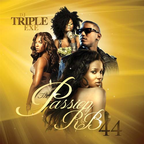 dj triple exe the passion of rnb 44