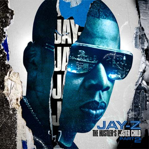 Jay z hustlers poster child pt 2 mixtapetorrent 01 run this town feat rihanna and kanye west 02 death of auto tune 03 when the money goes feat fabolous 04 jockin jay z 05 brooklyn go hard malvernweather