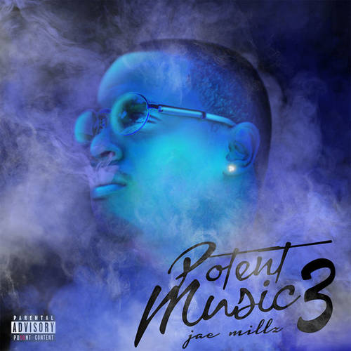 Jae Millz - Potent Music 3
