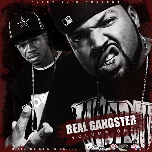 real gangster vol 1 mixed by dj chriskillz