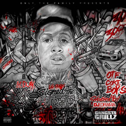 a8cffffcb53b DJ Drama   Lil Durk - Signed To The Streets