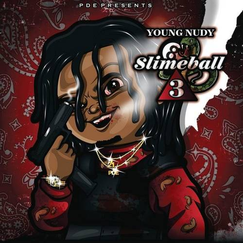 Young Nudy – SlimeBall 3