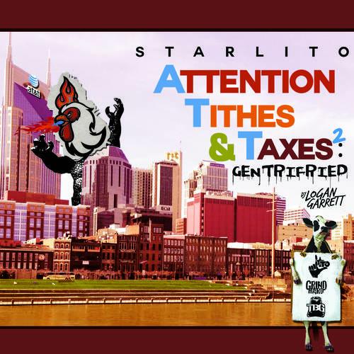 Starlito - Attention Tithes & Taxes 2