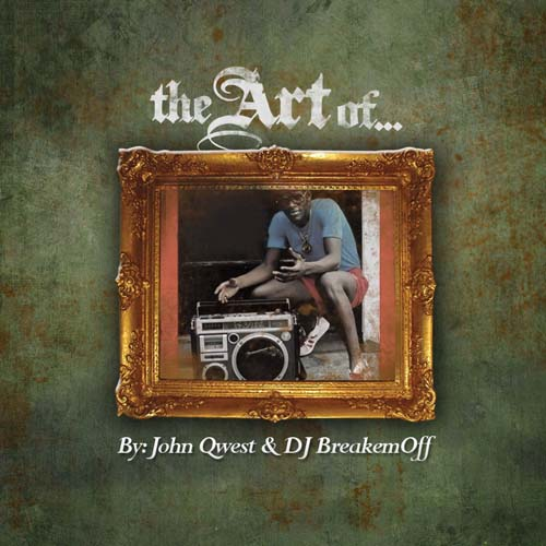 John Qwest & DJ Breakemoff Presents - The Art Of-2012-MIXFIEND