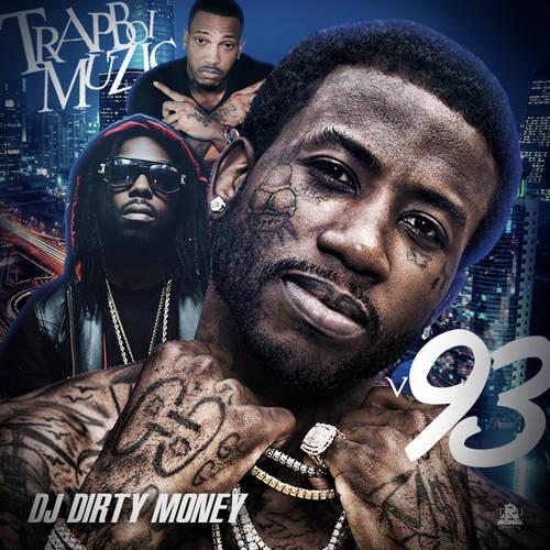 DJ Dirty Money - Trapboi Muzic 93