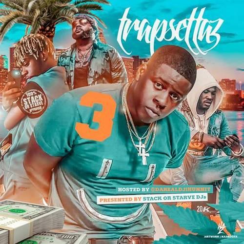 DJ 1Hunnit - Trapsettaz 3
