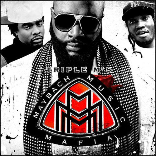 Rick Ross, Wale & Meek Mill - Triple M's (Maybach Music Mafia ...
