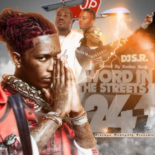 DJ S.R. & Mixtape Monopoly - Word In The Streets 24