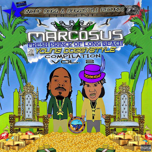 Snoop Dogg Presents Marcosus - Young Doggystyle Compilation Vol. 2