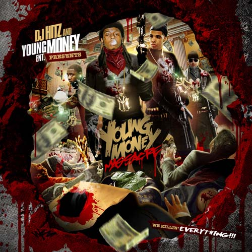 dj hitz amp young money ent young money massacre