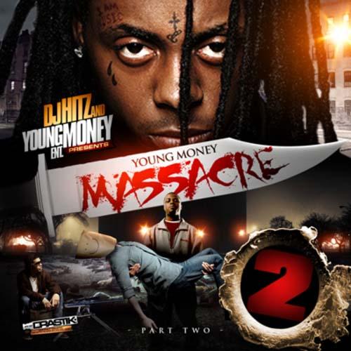 dj hitz and young money ent young money massacre 2