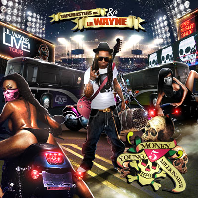 Tapemasters Inc & Lil Wayne - Young Money Millionaire 5